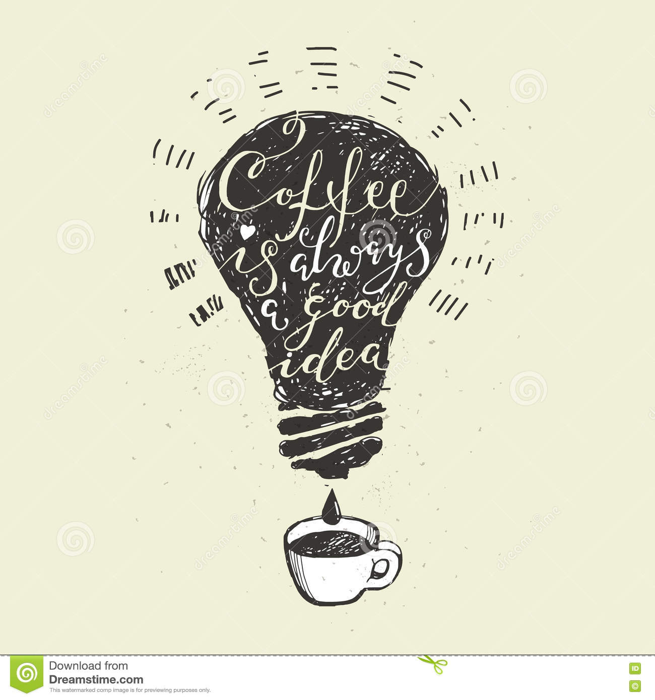 Coffee Is Always A Good Idea Lettering Stock Vector Illustration