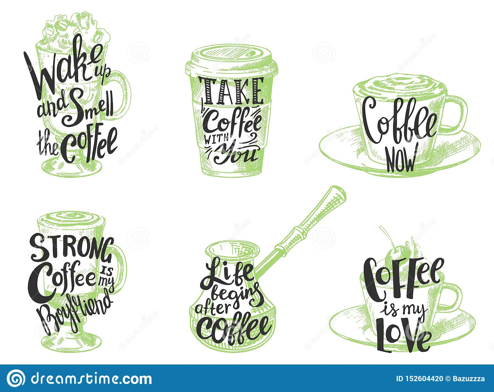 Coffee Quotes Hand Drawn Lettering Vector Illustration Stock Vector Illustration Of Logo Cafe 152604420