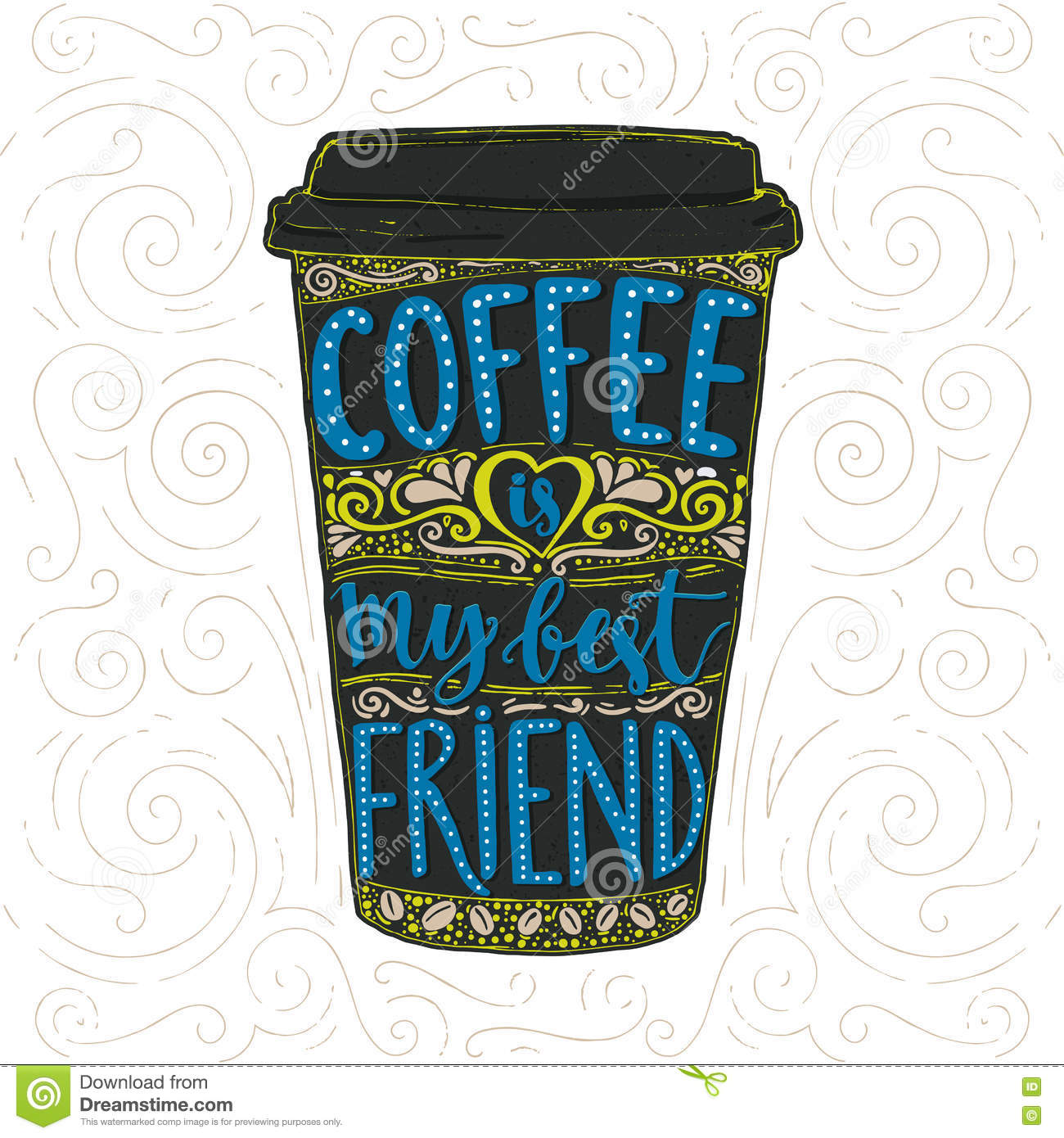 coffee saying vector lettering in tall coffee cup take away cafe poster t
