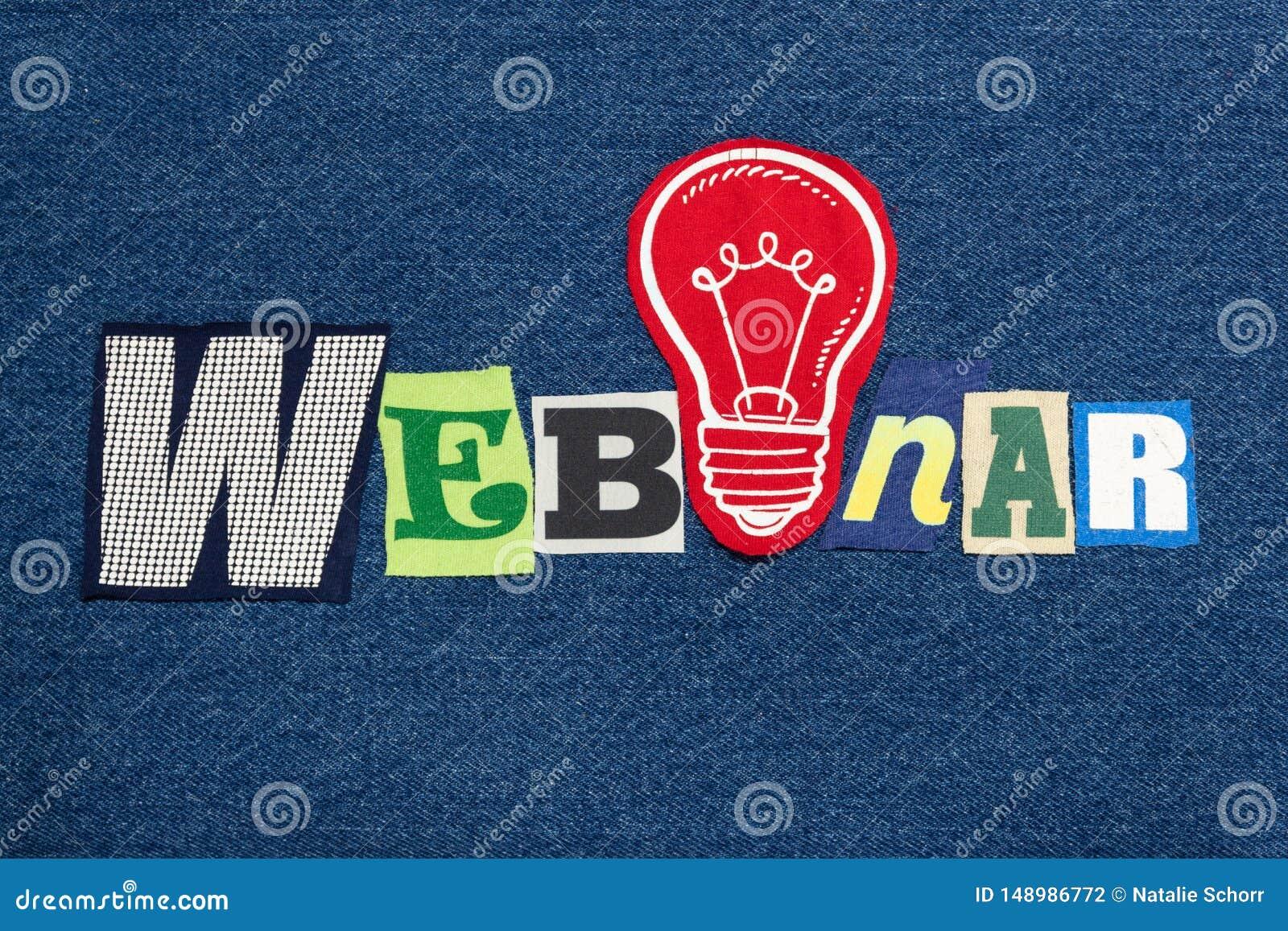 Colagem da palavra do texto de WEBINAR, tela colorida na sarja de Nimes azul, conceito do semin?rio da ideia do neg?cio