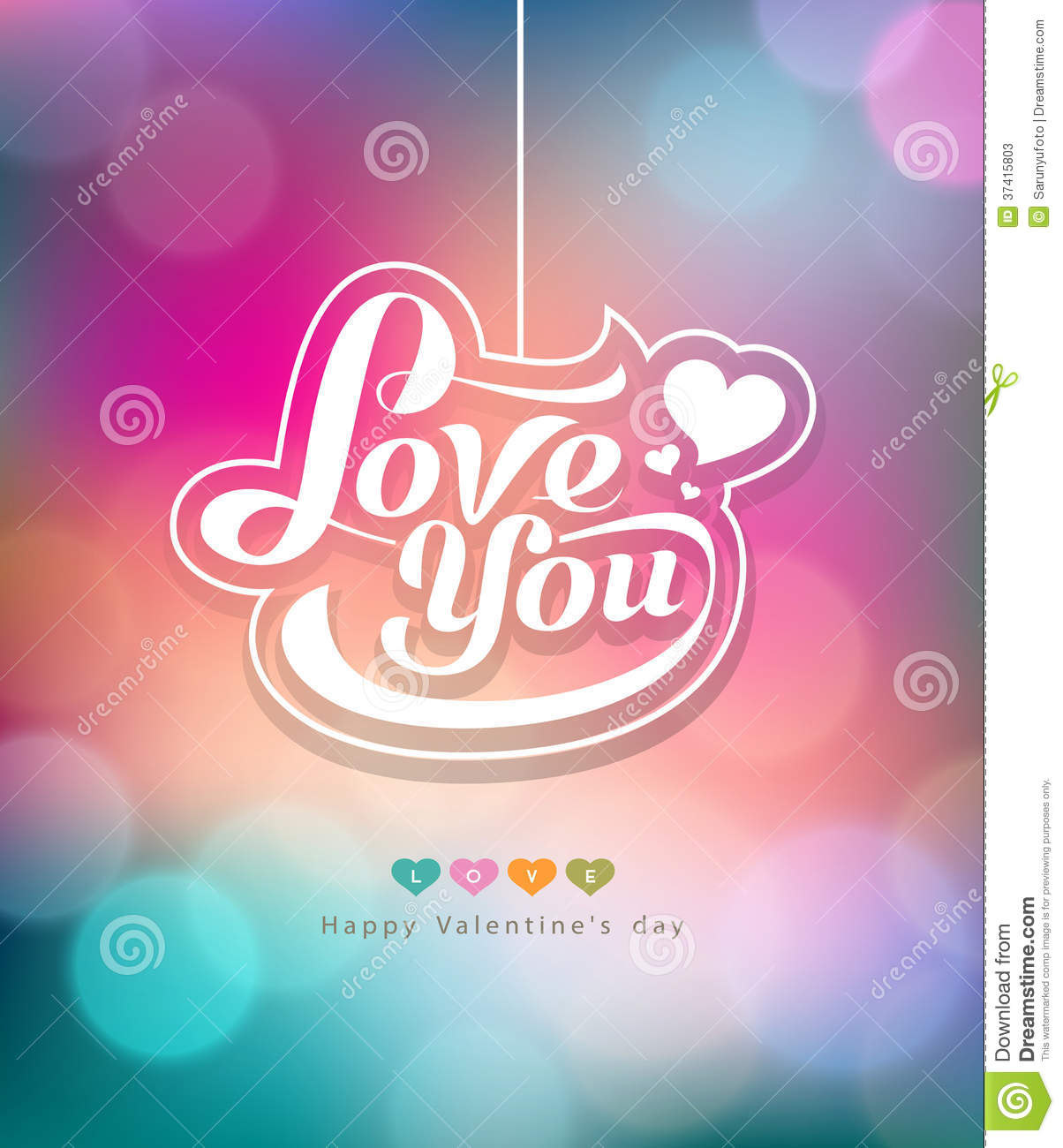 Colorful bokeh message love you valentines day
