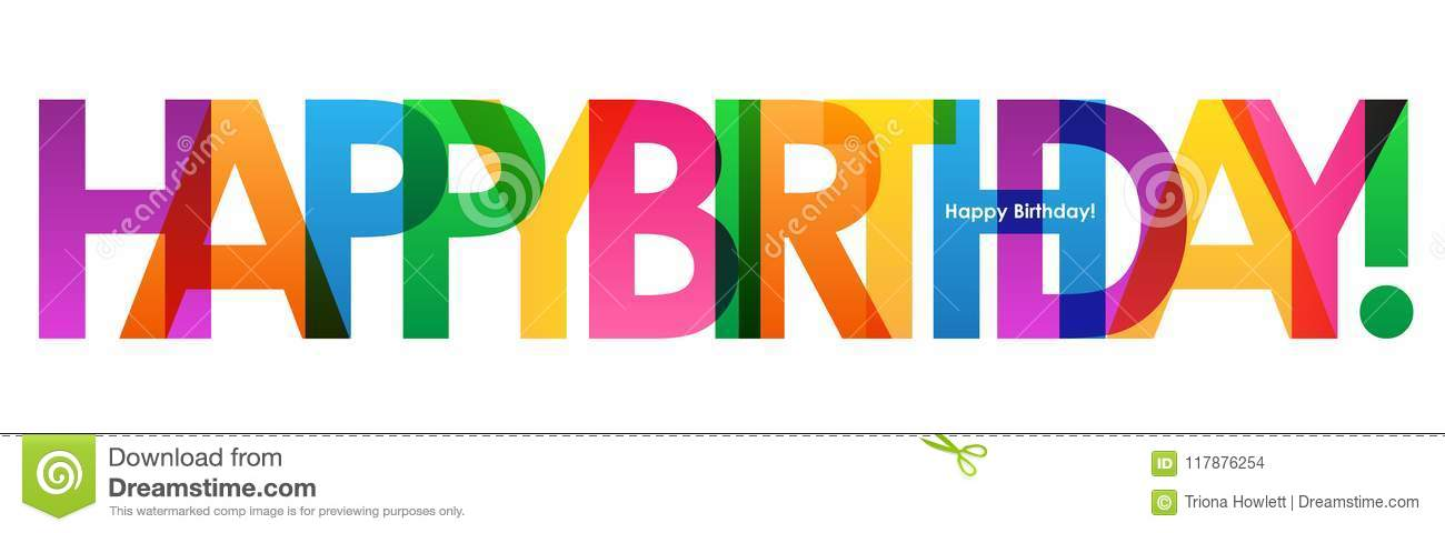 Colorful Happy Birthday Overlapping Semi Transparent Letters