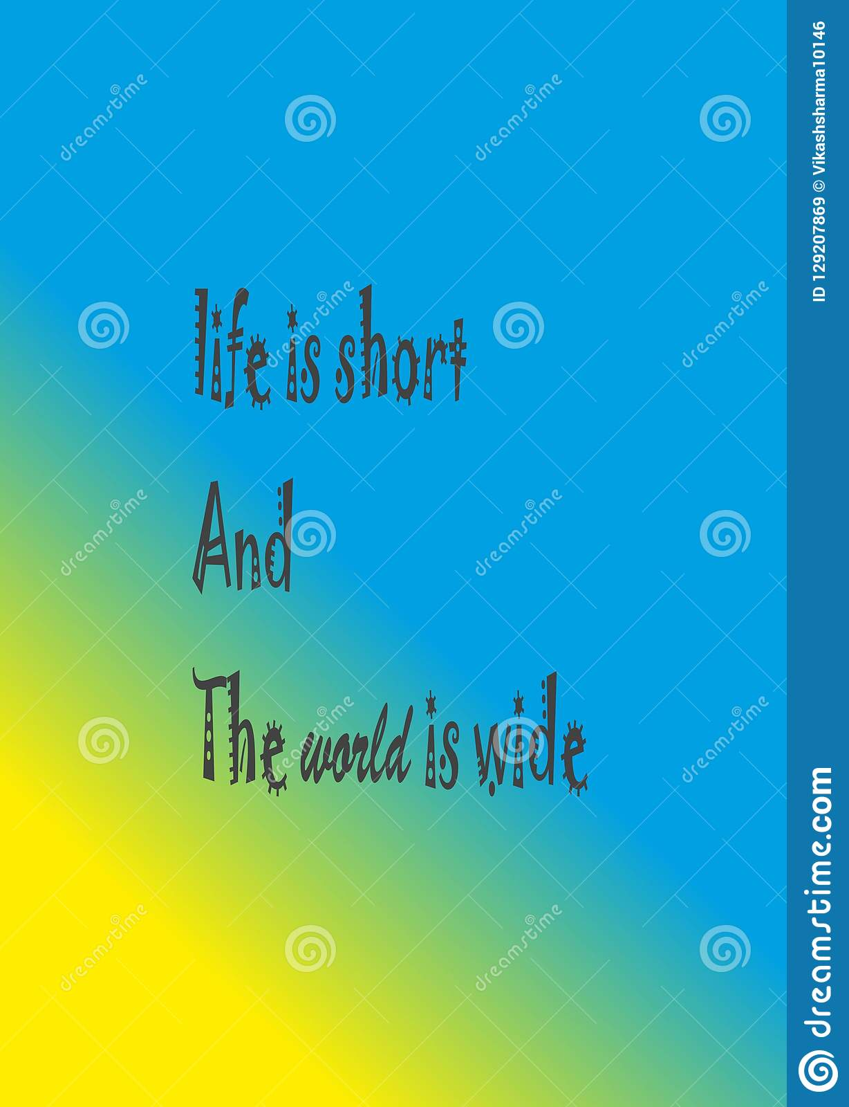 Quote Life Is Short And The World Is Wide Stock Illustration Illustration Of Design Quotes 129207869
