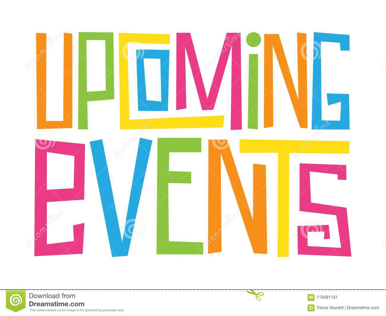 Upcoming Events Hand Drawn Letters Banner Stock Illustration Illustration Of Entertainment Hand 119481161