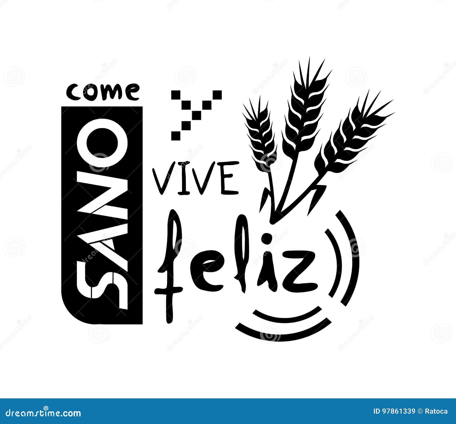 Coma felizmente a mensagem saudável e viva na língua espanhola