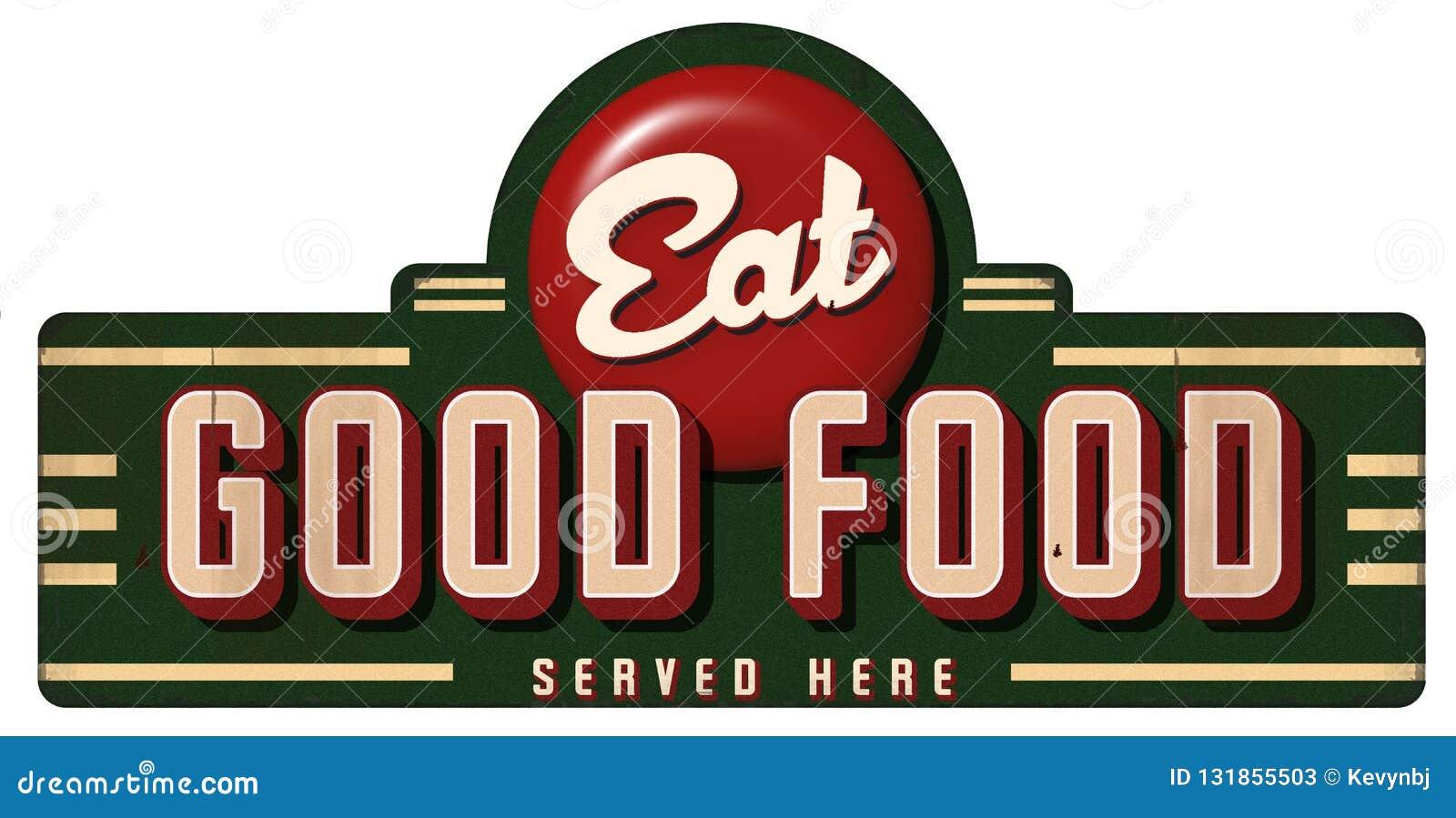 Coma o bom metal do sinal do vintage do alimento servido aqui