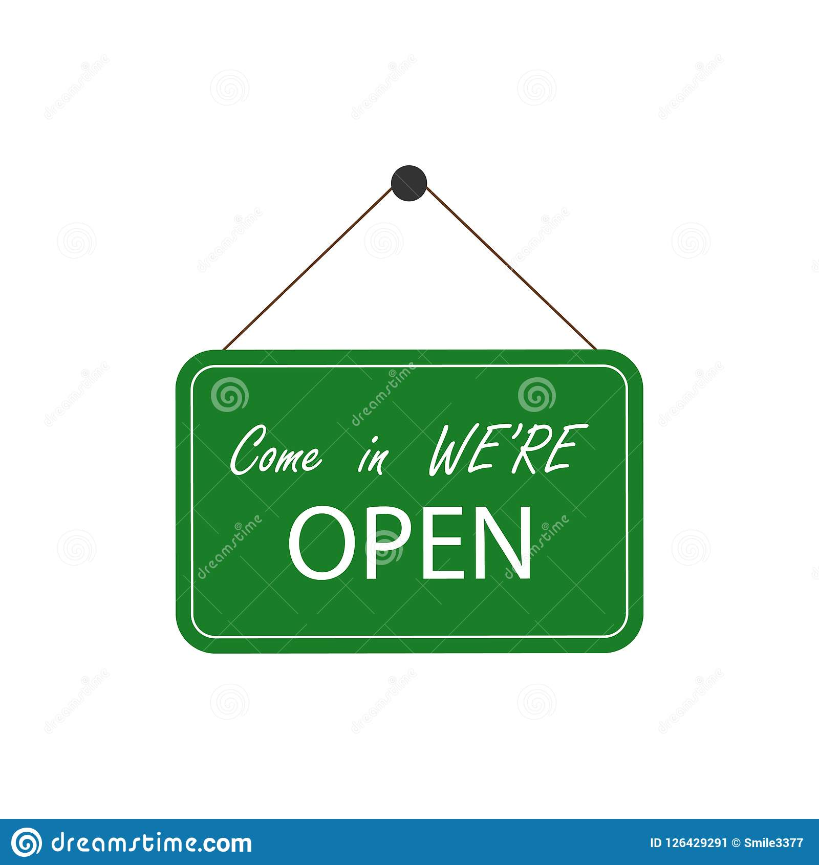 come in we re open business sign sign green stock vector