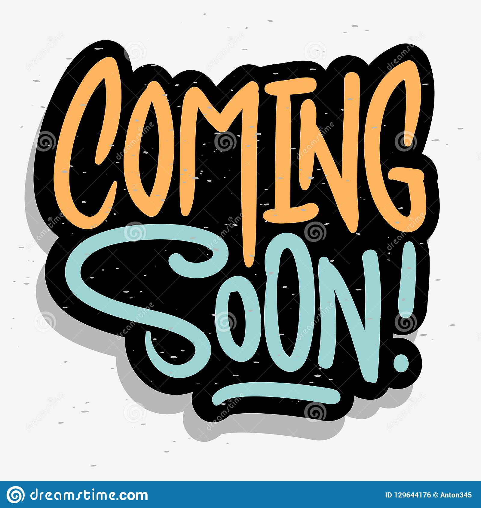 Coming Soon Text Inscription Hand Drawn Lettering Calligraphy Type Design Vector Graphic Stock Vector Illustration Of Message Inscription 129644176