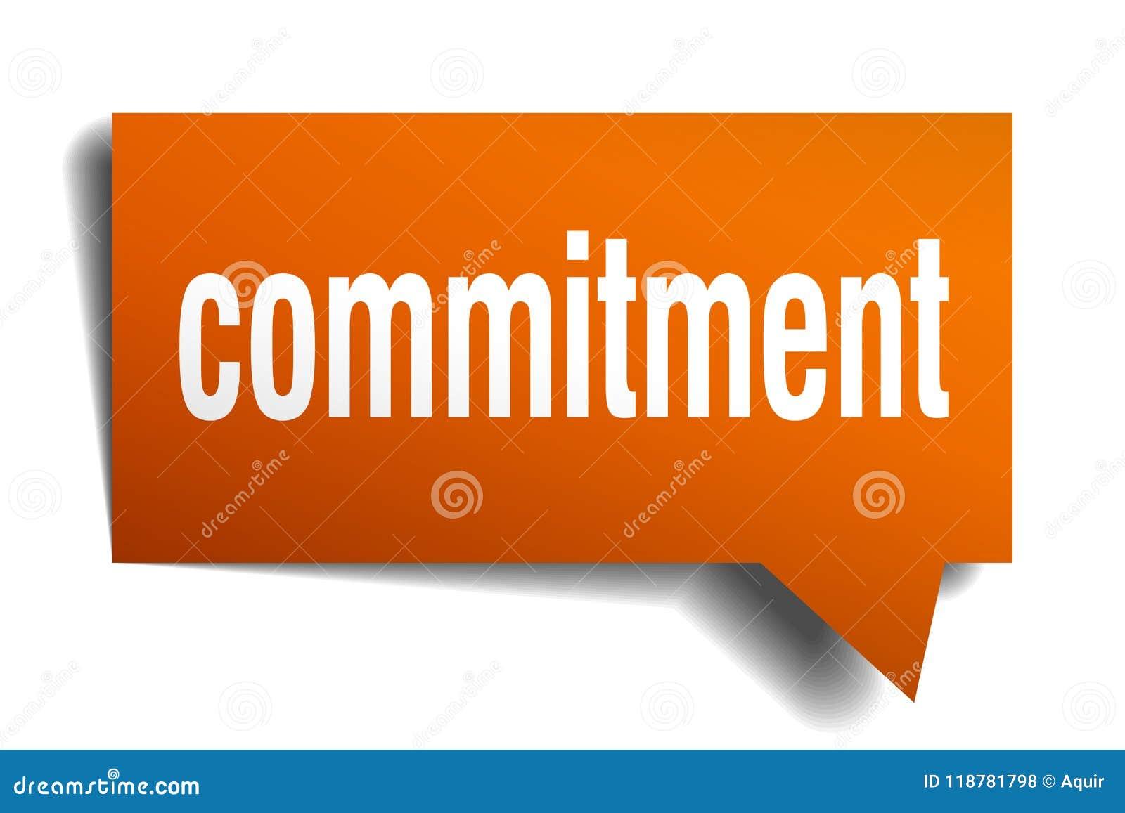 Commitment orange 3d speech bubble