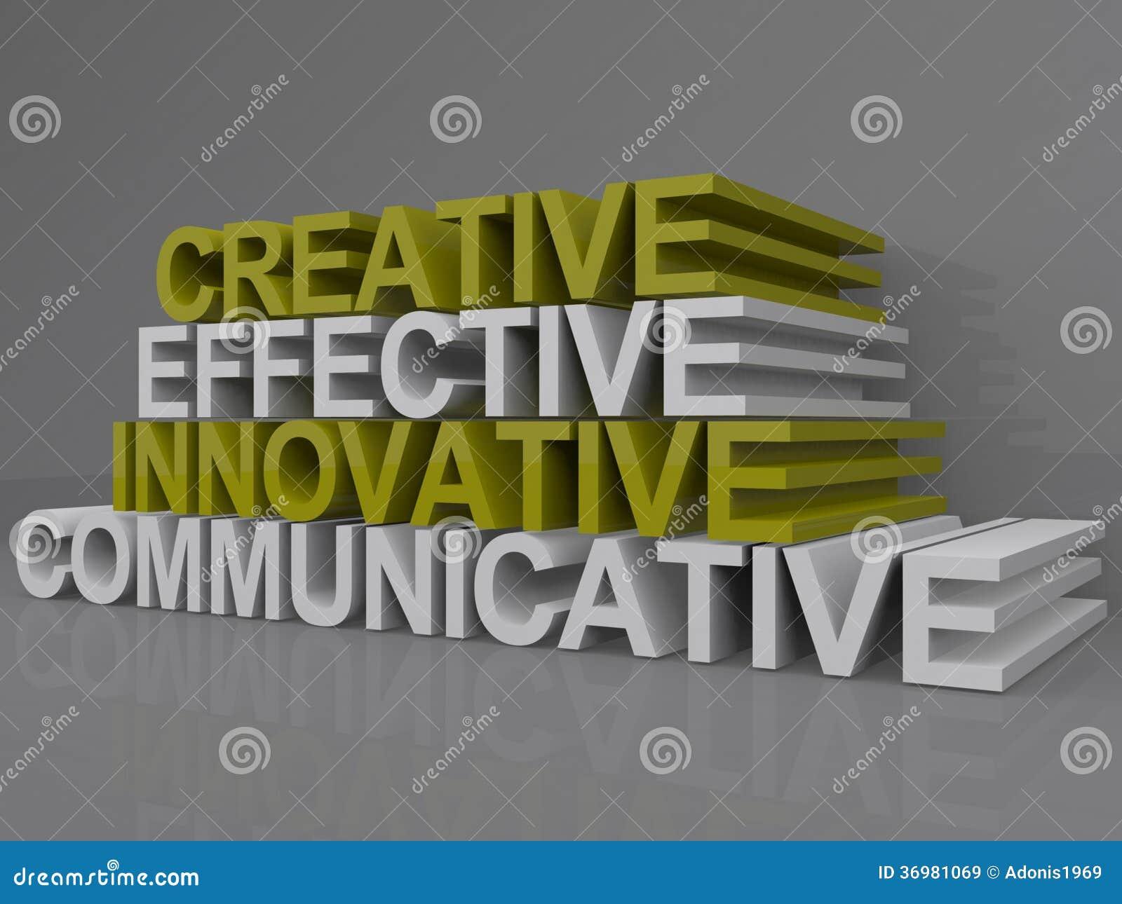 Communicatif innovateur efficace créatif