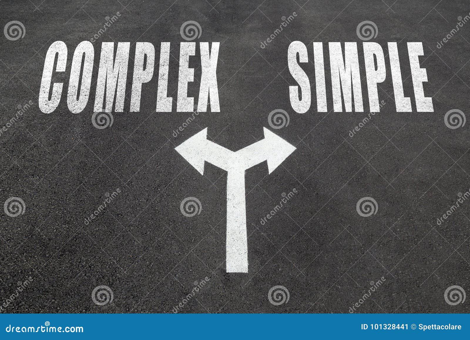 Complex vs simple choice concept