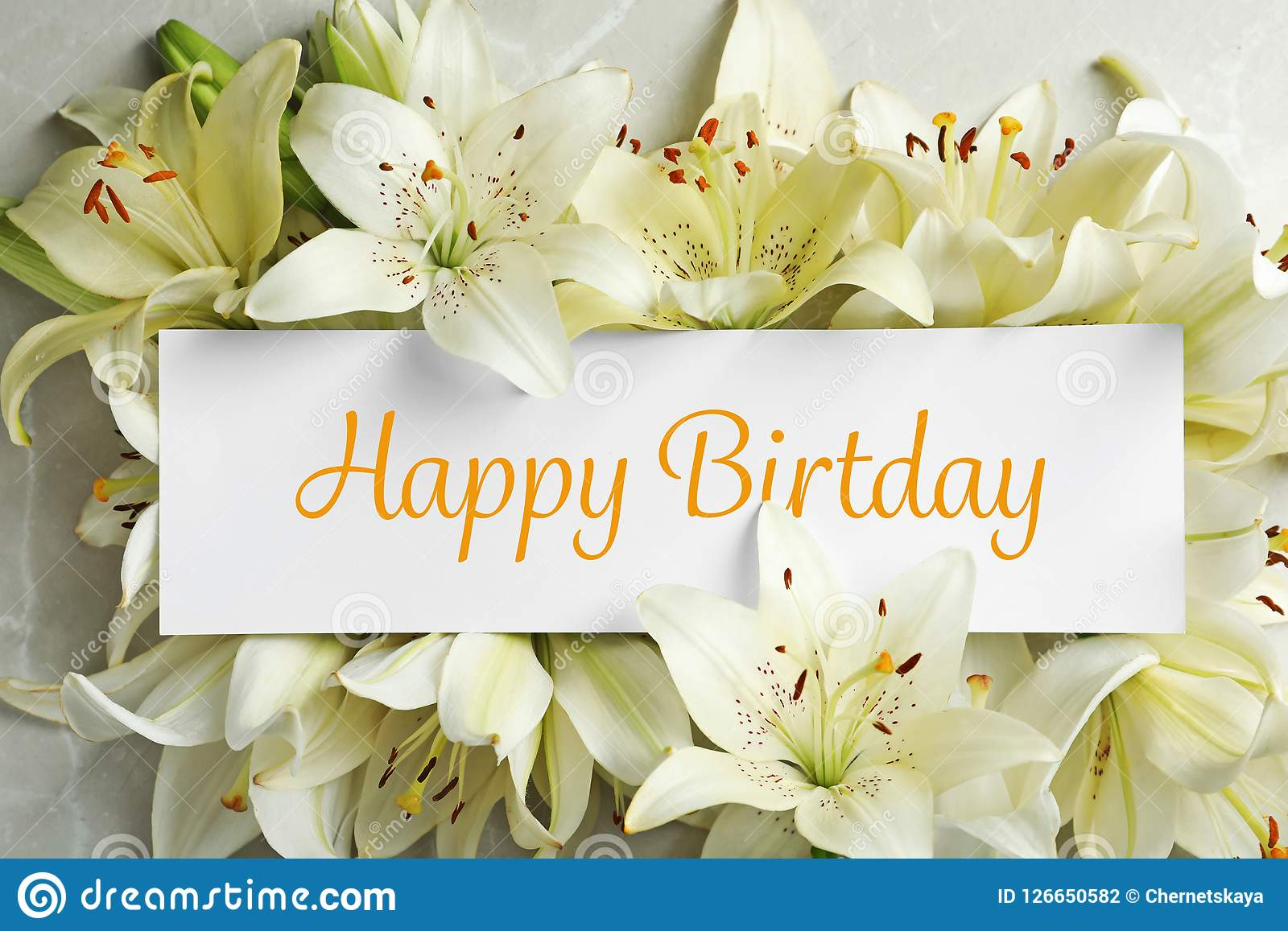 Composition Of Lily Flowers And Card With Greeting Happy Birthday Stock Photo Image Of Happy Object 126650582