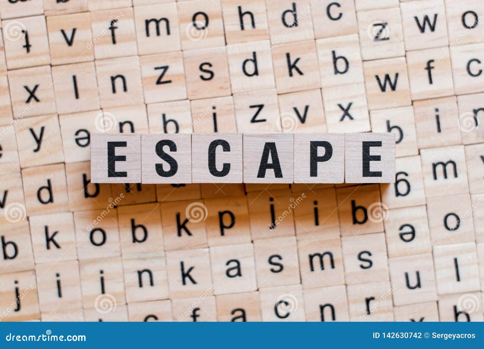 Concepto de la palabra del escape
