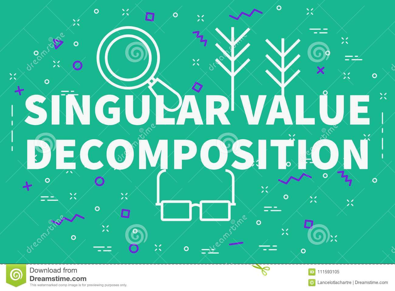 Conceptual Business Illustration With The Words Singular Value D Stock Illustration Illustration Of Singularvalue Singular 111593105