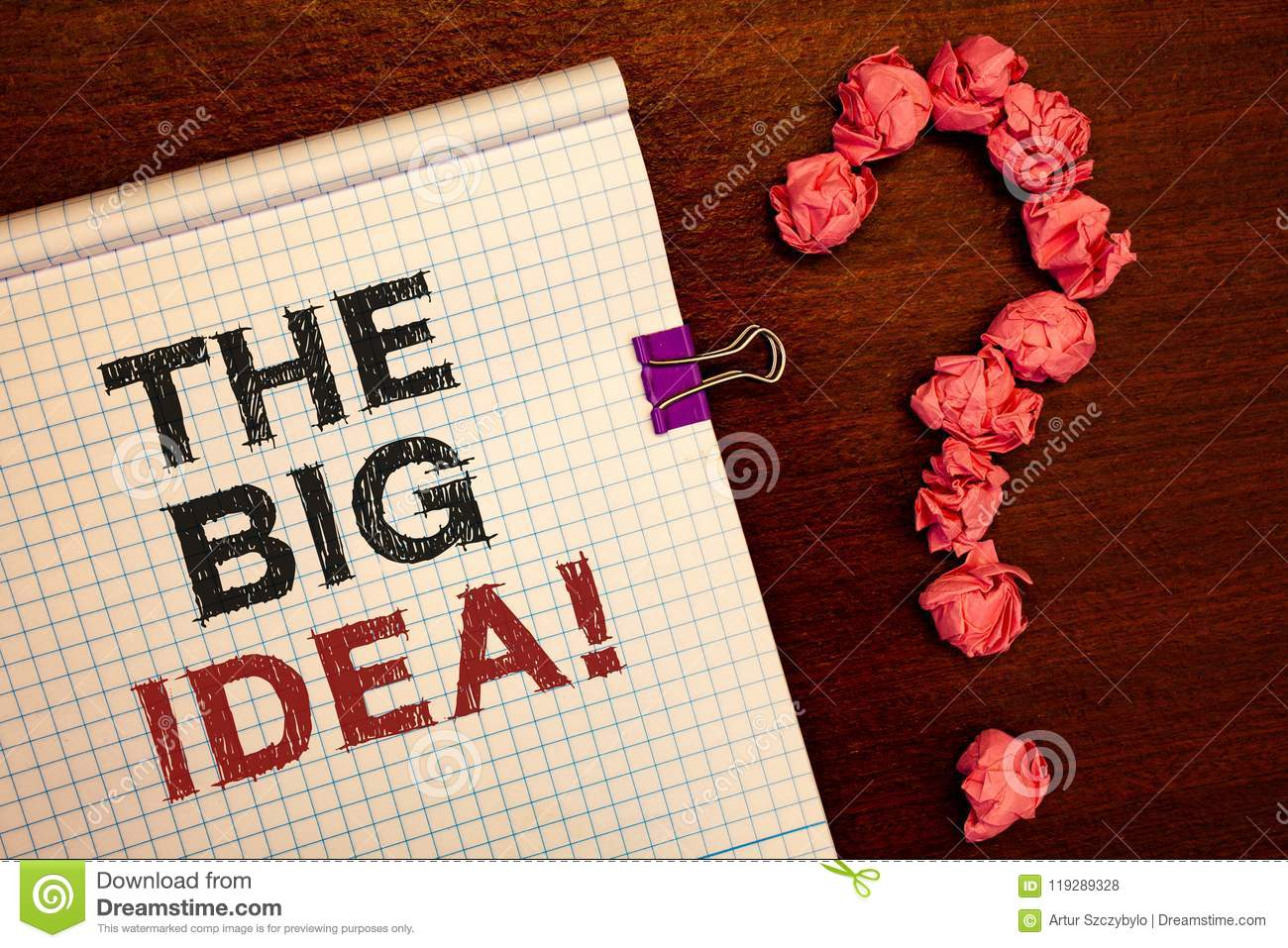 Conceptual Hand Writing Showing The Big Idea Motivational Call
