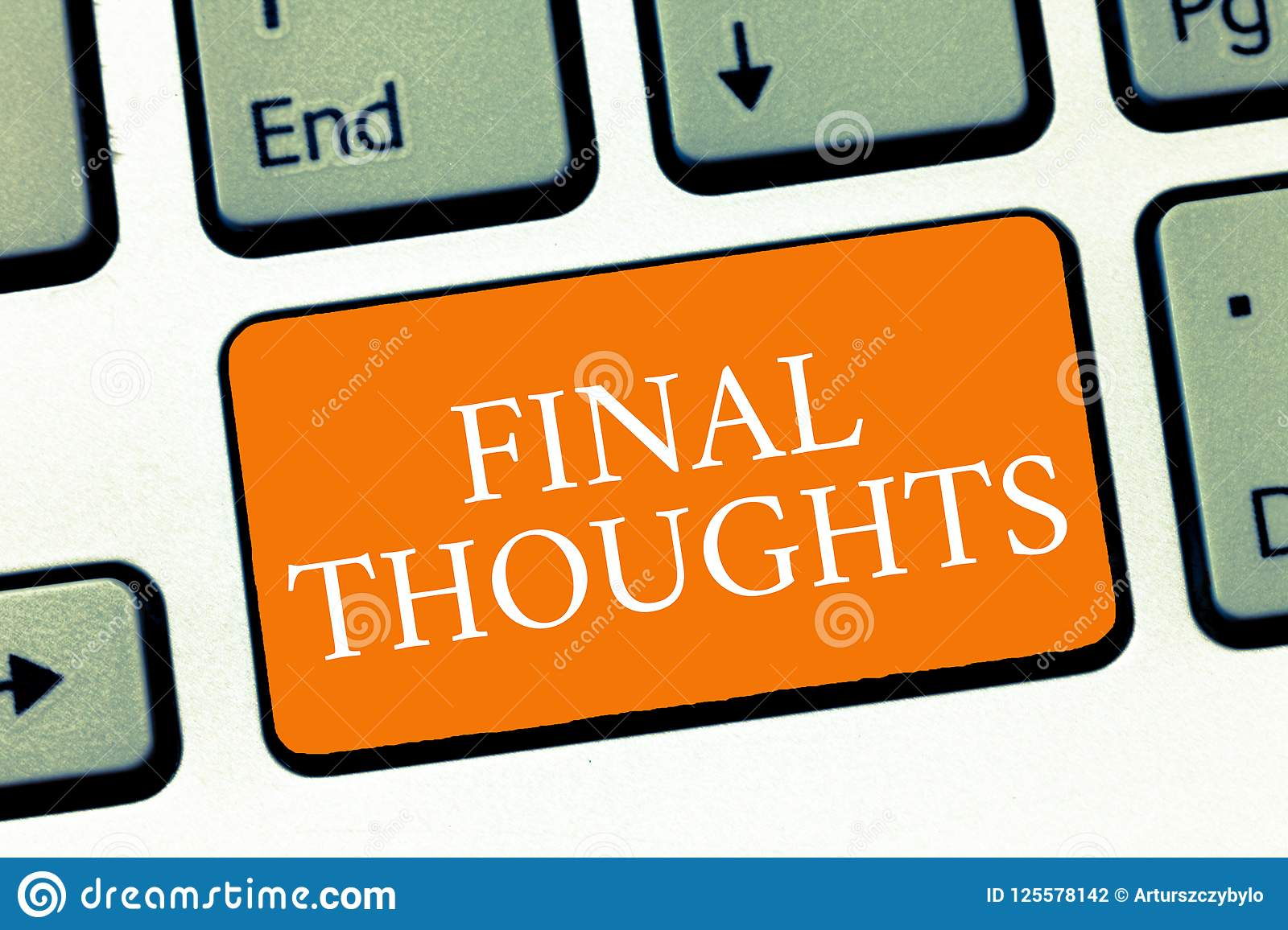 Conceptual hand writing showing Final Thoughts. Business photo text Conclusion Last Analysis Recommendations Finale of idea