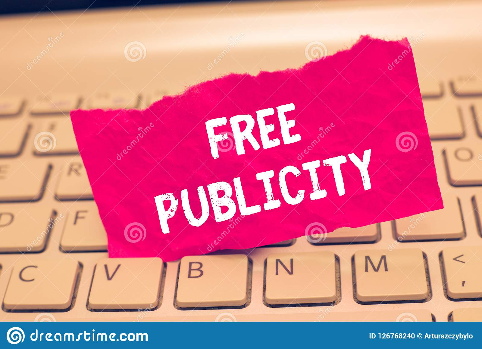 Conceptual hand writing showing Free Publicity. Business photo text Promotional marketing Mass media Public Relations Editorial