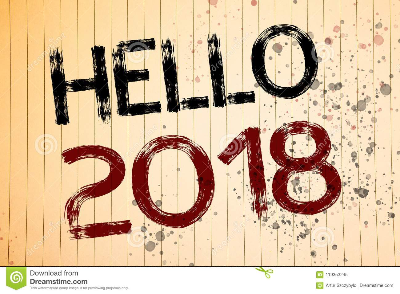 conceptual hand writing showing hello 2018 business photos showcasing starting a new year motivational message