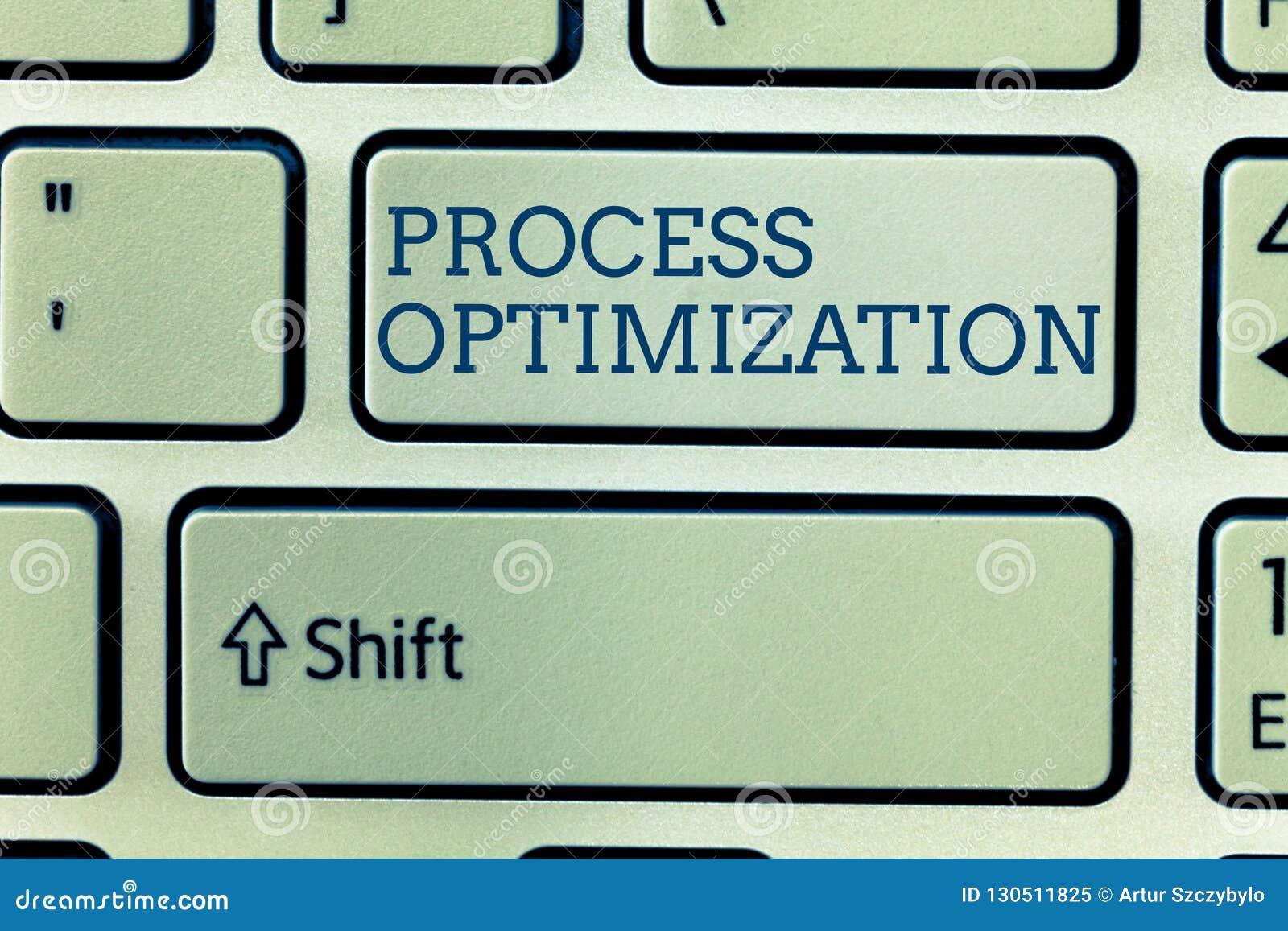 Conceptual hand writing showing Process Optimization. Business photo showcasing Improve Organizations Efficiency Maximize Throughp