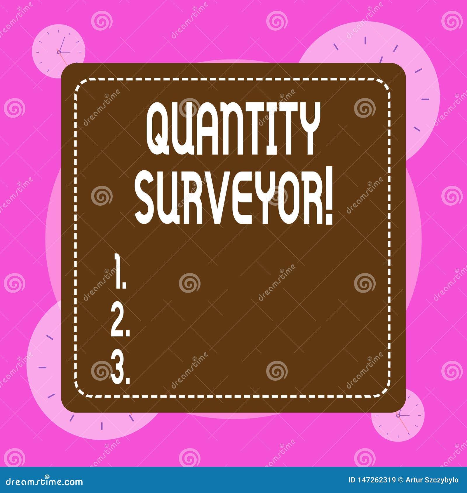 Conceptual Hand Writing Showing Quantity Surveyor  Business