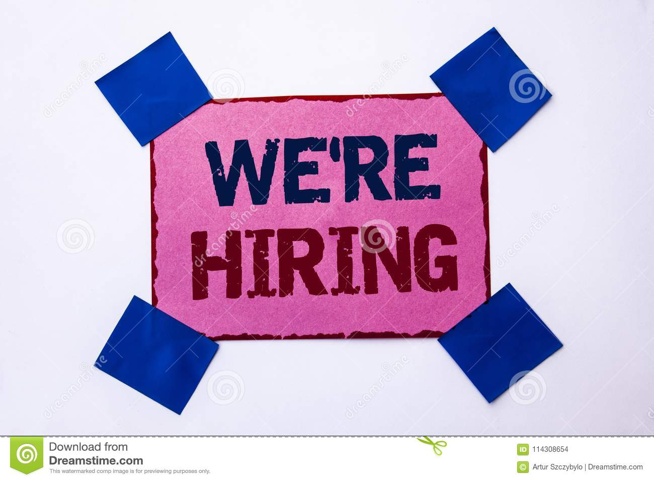 Conceptual hand writing showing We re Hiring. Business photo text Recruiting Hiring Now Recruitment Vacancy Announced Hire writte