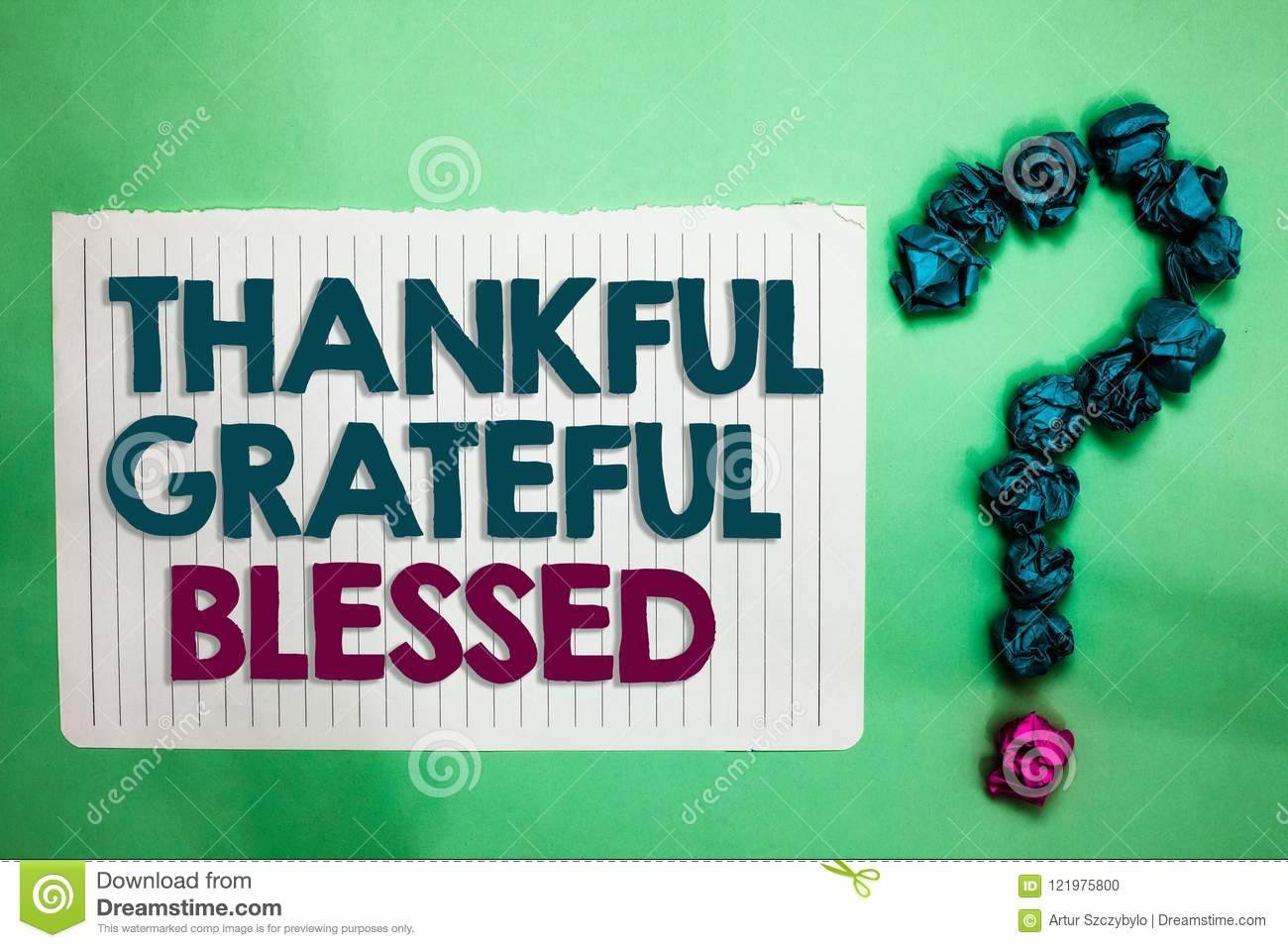 Conceptual hand writing showing Thankful Grateful Blessed. Business photo text Appreciation gratitude good mood attitude white not
