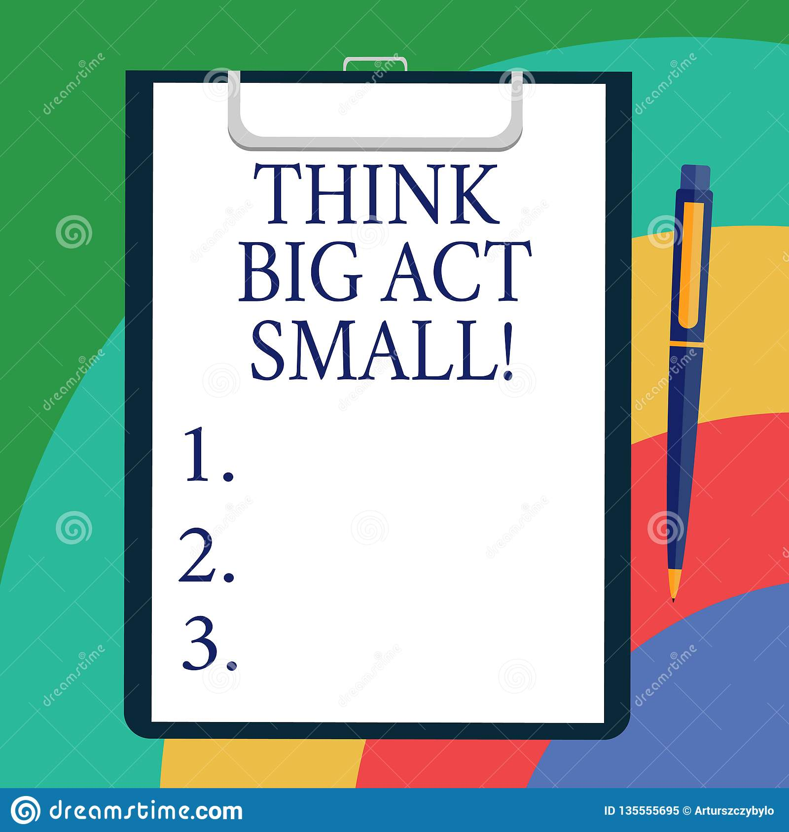 Conceptual hand writing showing Think Big Act Small. Business photo showcasing Make little steps to slowly reach your