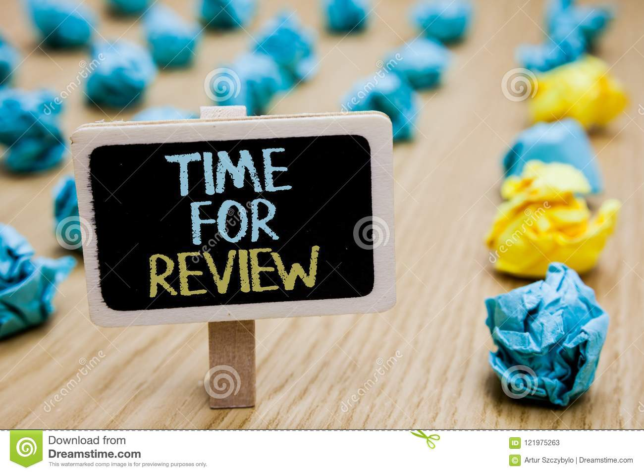 Conceptual hand writing showing Time For Review. Business photo text Evaluation Feedback Moment Performance Rate Assess poster boa