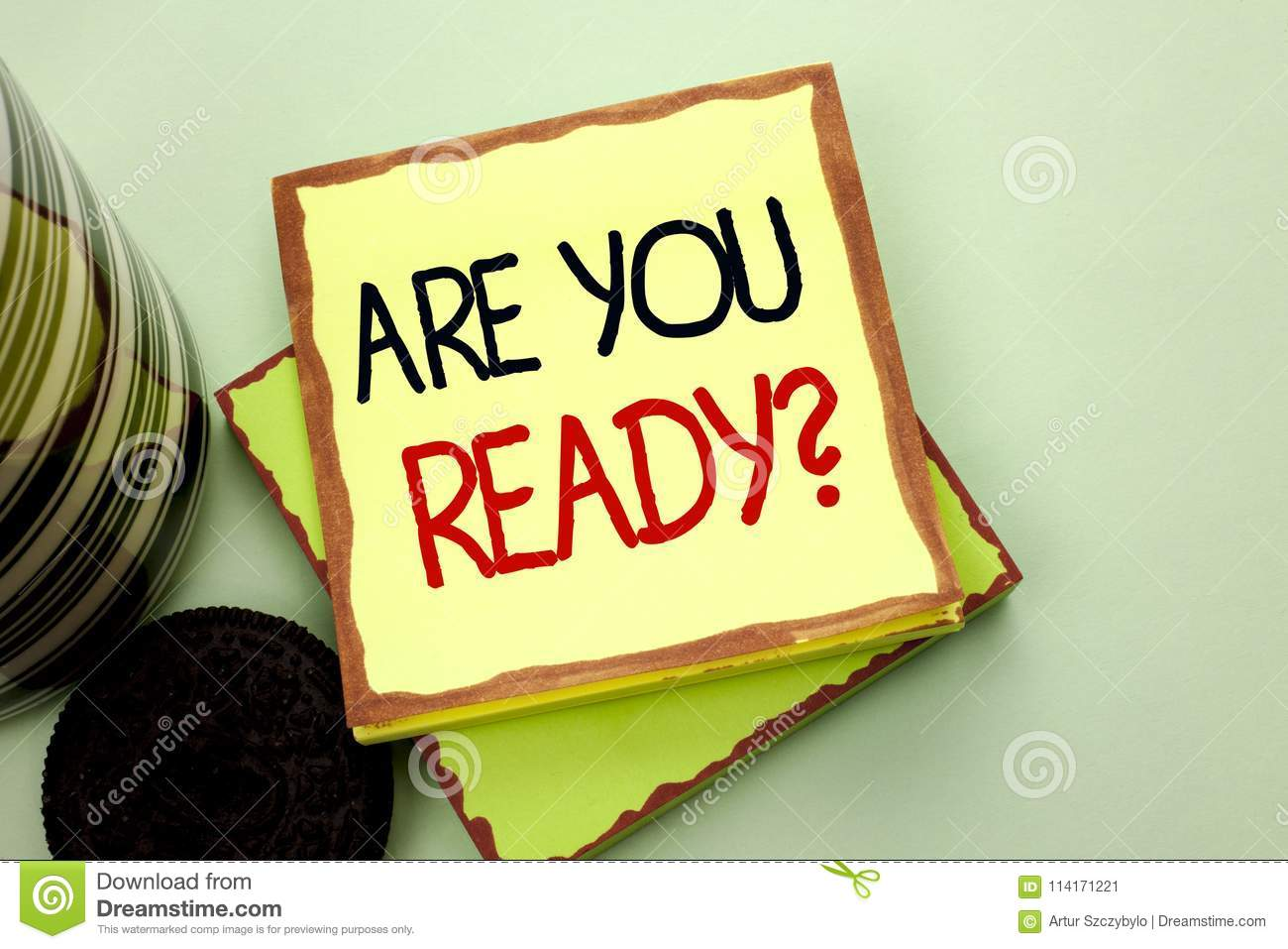 Conceptual hand writing showing Are You Ready Question. Business photo showcasing Be Prepared Motivated Warned Readiness Aware wri