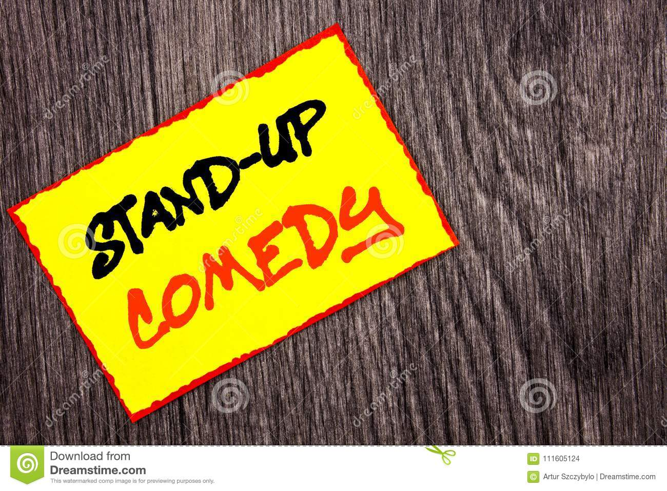 Conceptual hand writing text showing Stand Up Comedy. Concept meaning Entertainment Club Fun Show Comedian Night written on Yellow