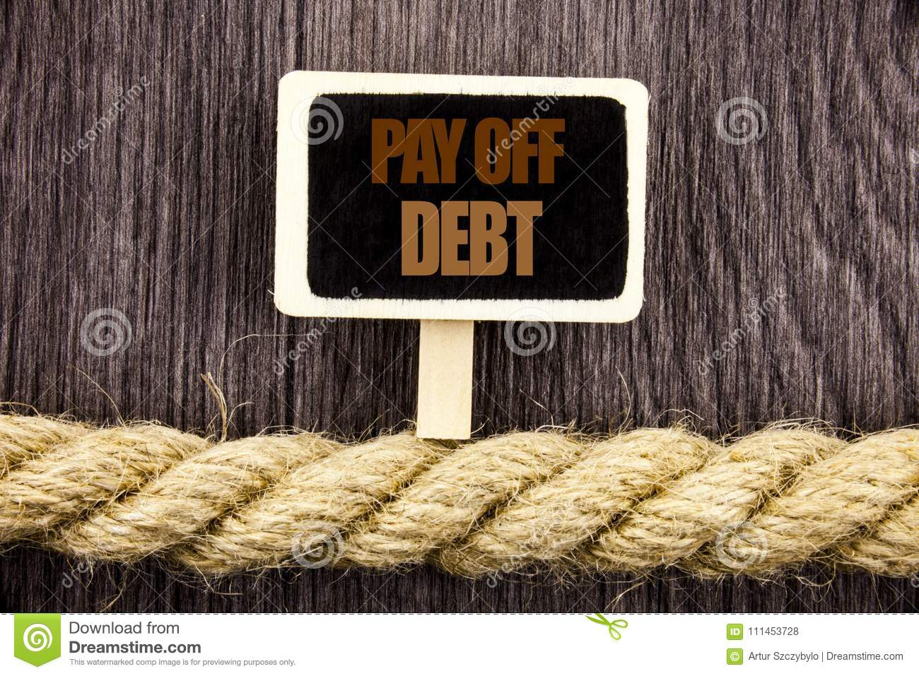 Conceptual writing text showing Pay Off Debt. Business photo showcasing Reminder To Paying Owed Financial Credit Loan Bills writte