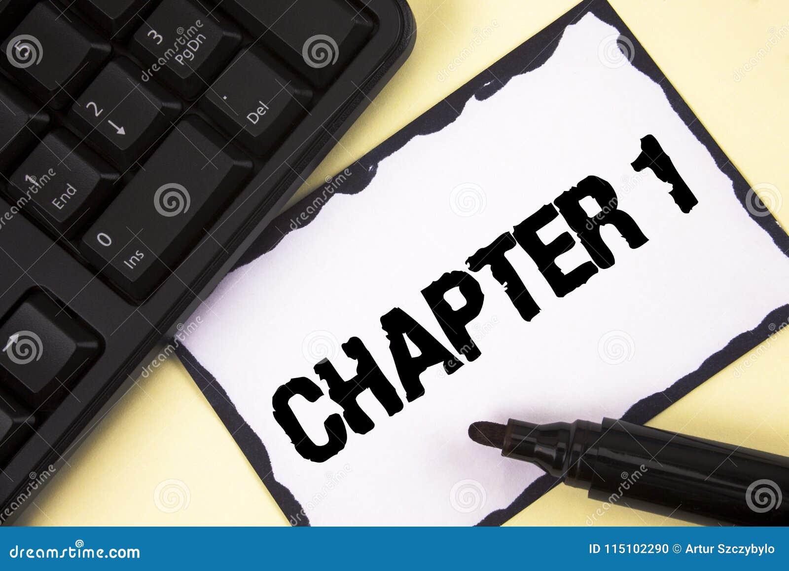 Conceptuele hand die tonend Hoofdstuk 1 schrijven Bedrijfsfototekst die nieuw iets beginnen of de grote veranderingen in één s-re