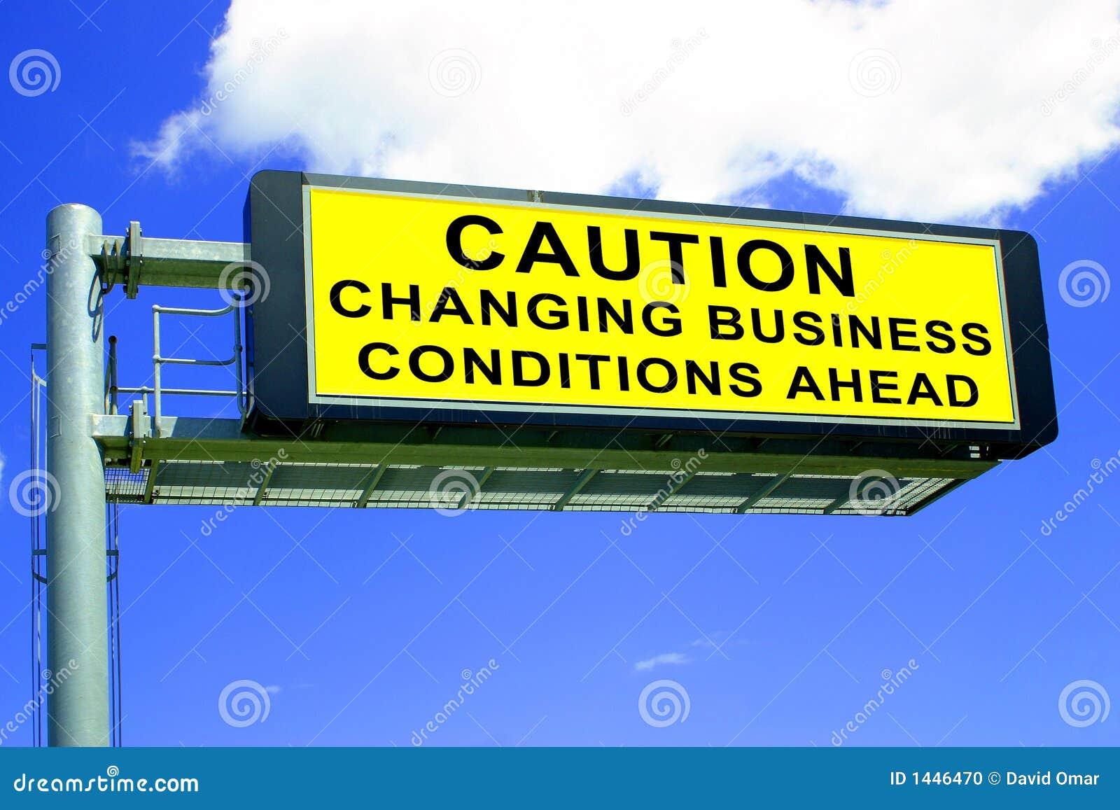 Condições de negócio em mudança