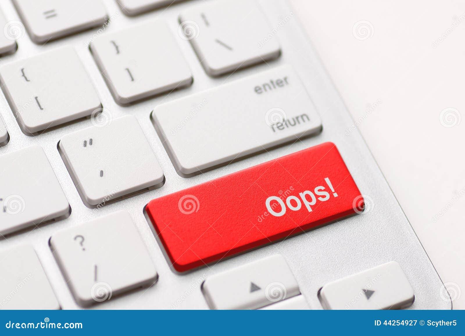 Confonda i concetti, con oops il messaggio sulla tastiera