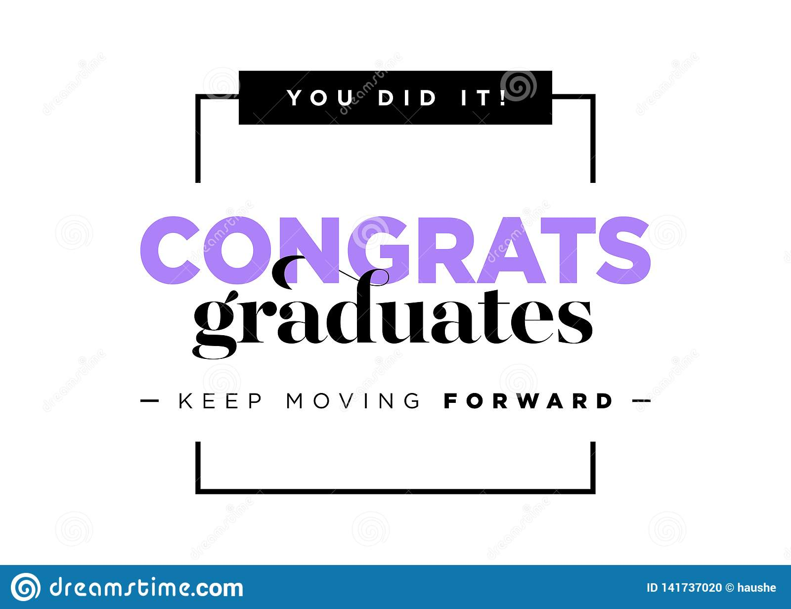 Congratulations Graduates Vector Logo. Graduation Background Template with Inspirational Quote. Greeting Banner for College