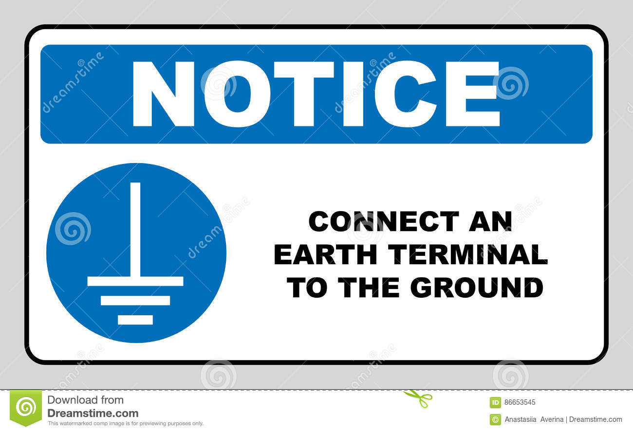 Connect An Earth Terminal To The Ground Sign Mandatory Notice
