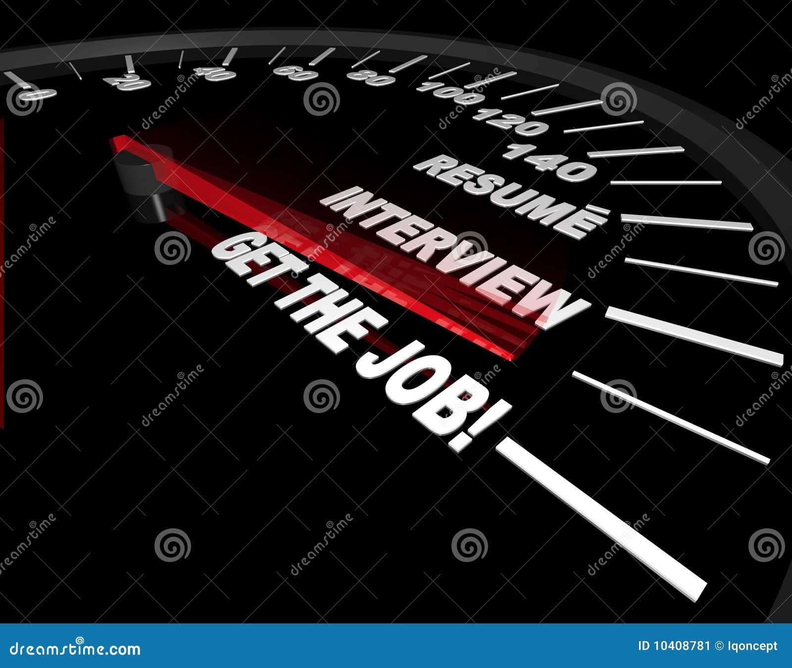 Consiga el trabajo - proceso de la entrevista - velocímetro