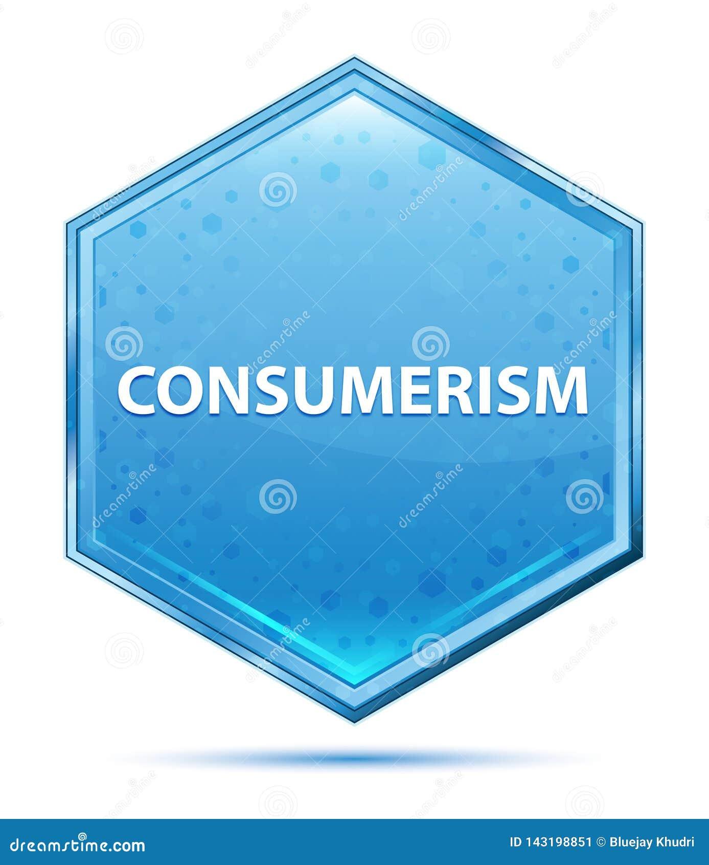 Consumerism crystal blue hexagon button