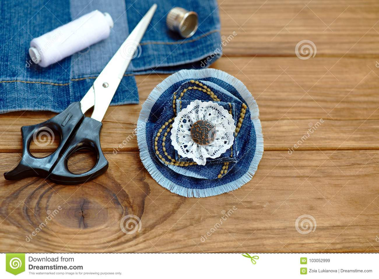 Craft Idea For Old Jeans Handicraft Denim Flower Brooch Scissors Thread Thimble Needle Female Old Jeans On A Wood Background Stock Image Image Of Background Blue 103052999