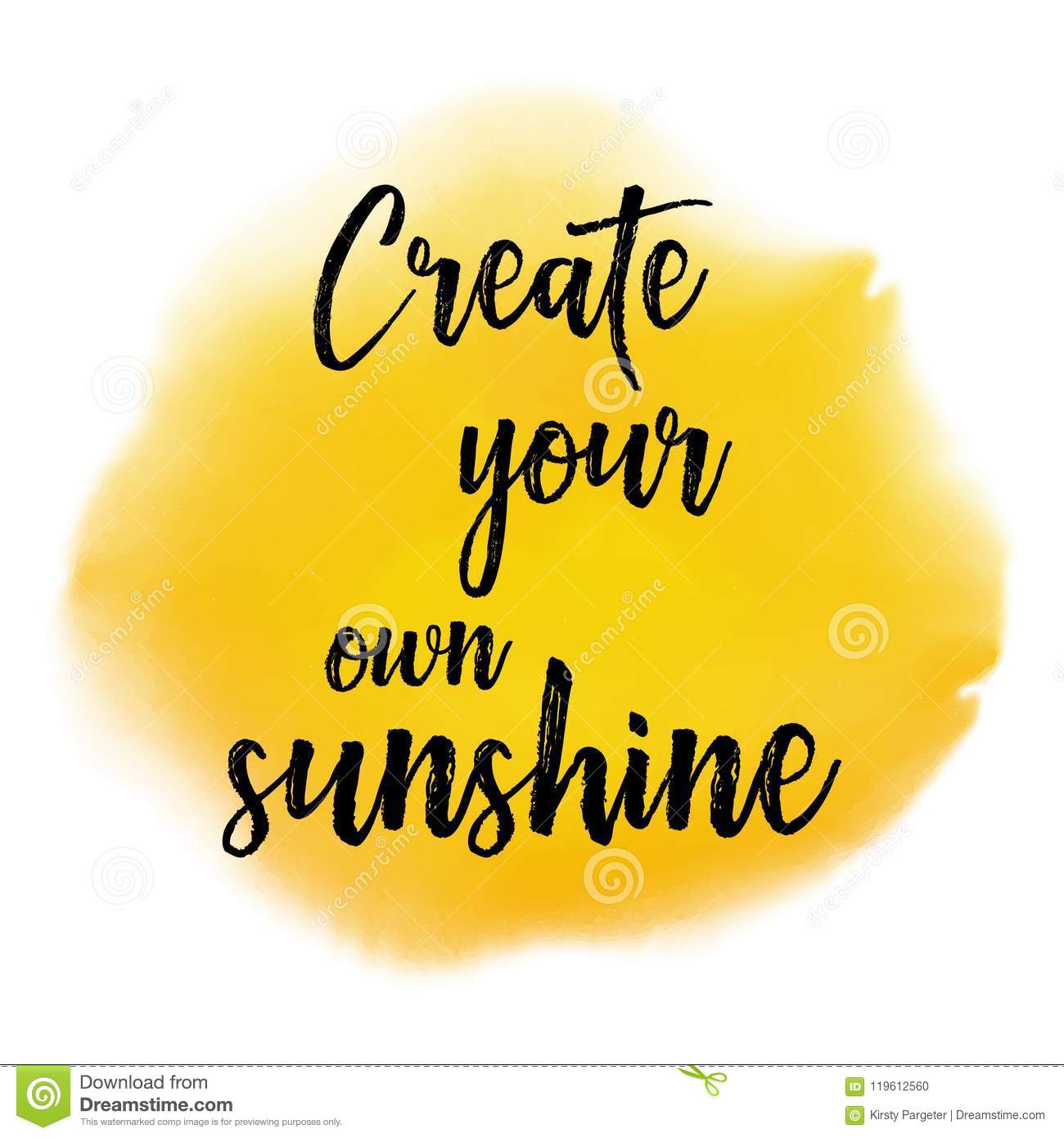 Inspirational Quotes Motivation: Create Your Own Sunshine Quote Background Stock Vector