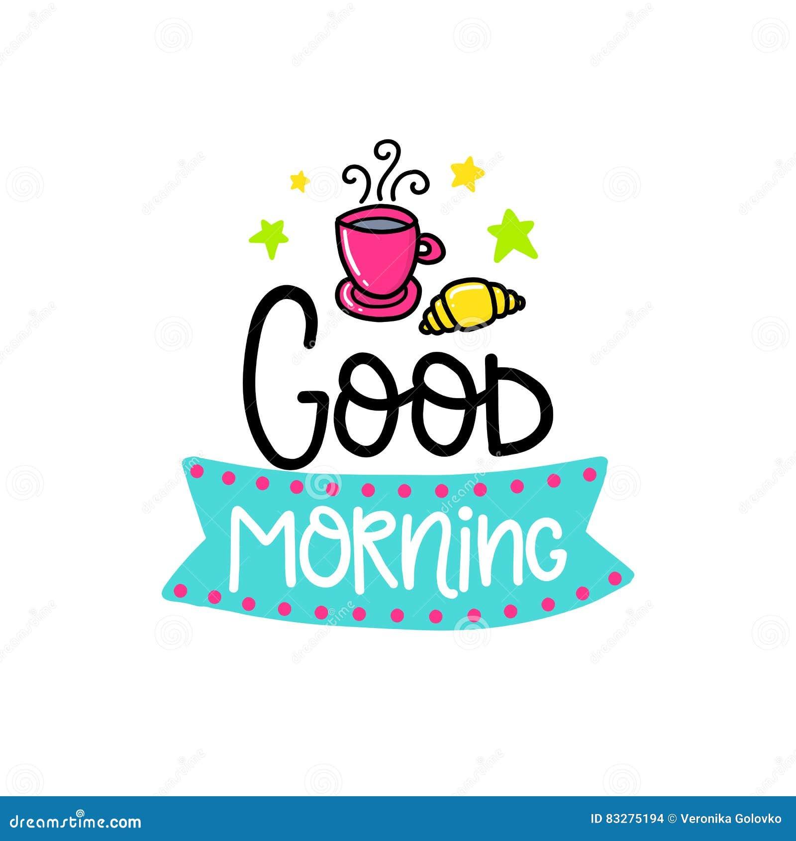 Good Morning Coffee Or Tea Typographic Vintage Style