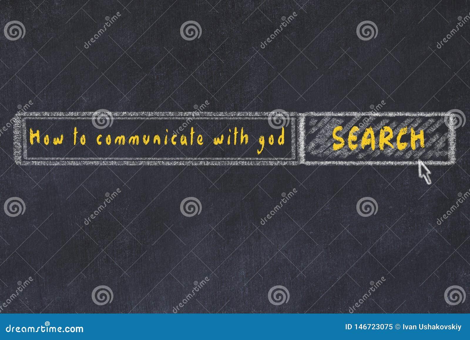 Croquis de panneau de craie de moteur de recherche d Internet Recherchant comment communiquer avec un dieu