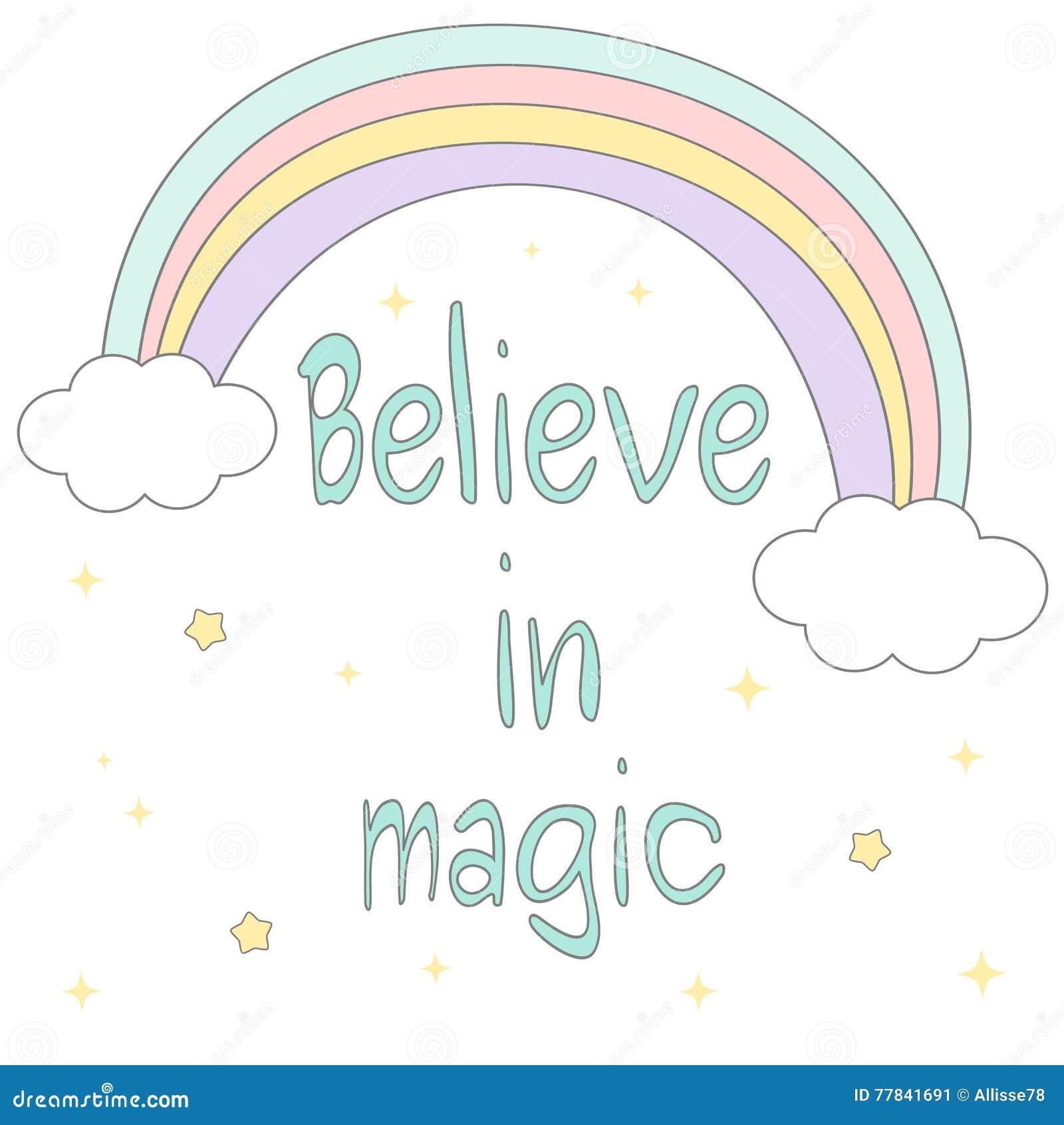Croyez en citation de motivation tirée par la main magique avec l arc-en-ciel mignon de bande dessinée, étoiles et opacifiez l il