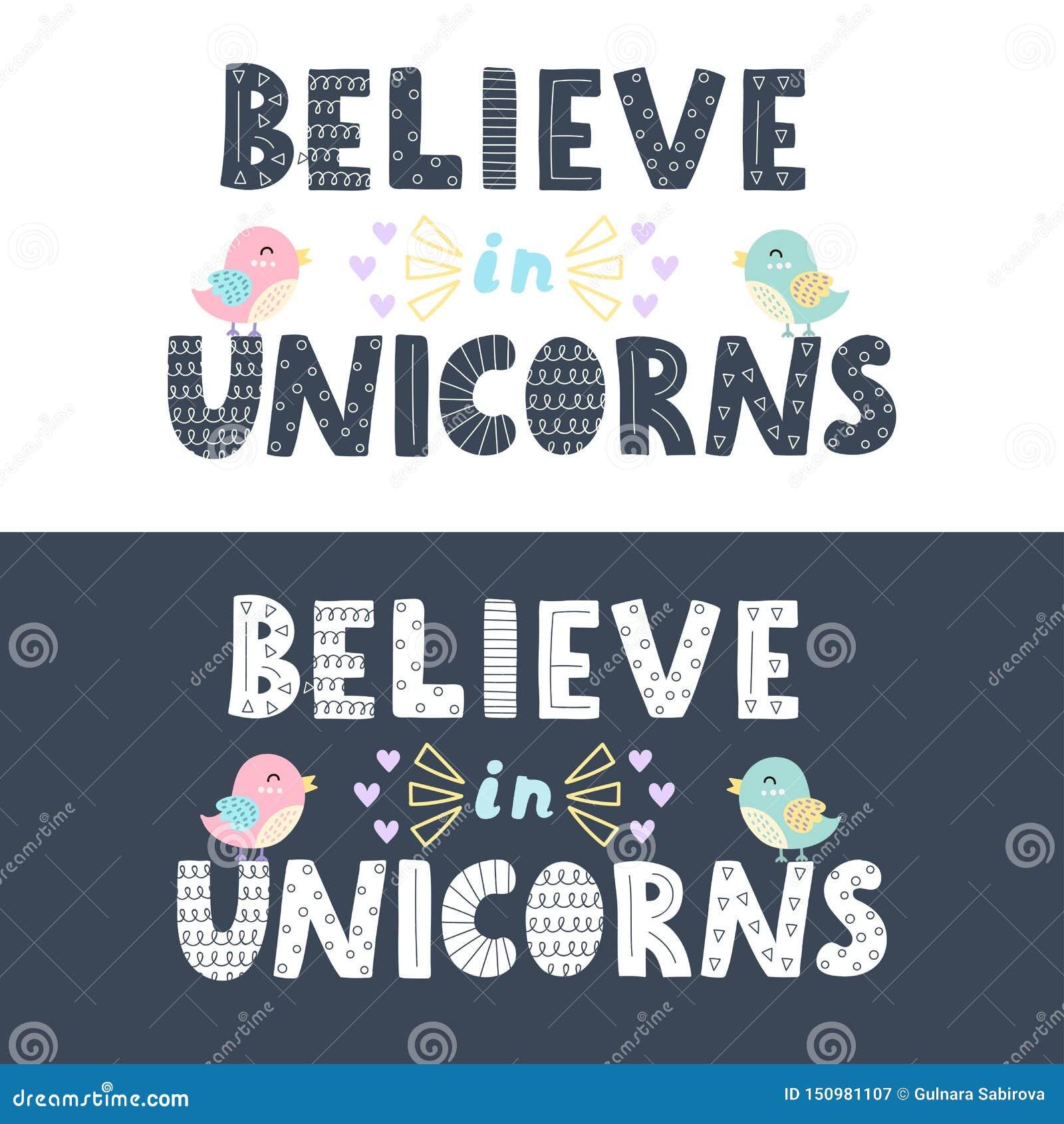Croyez en licornes marquant avec des lettres dans deux versions