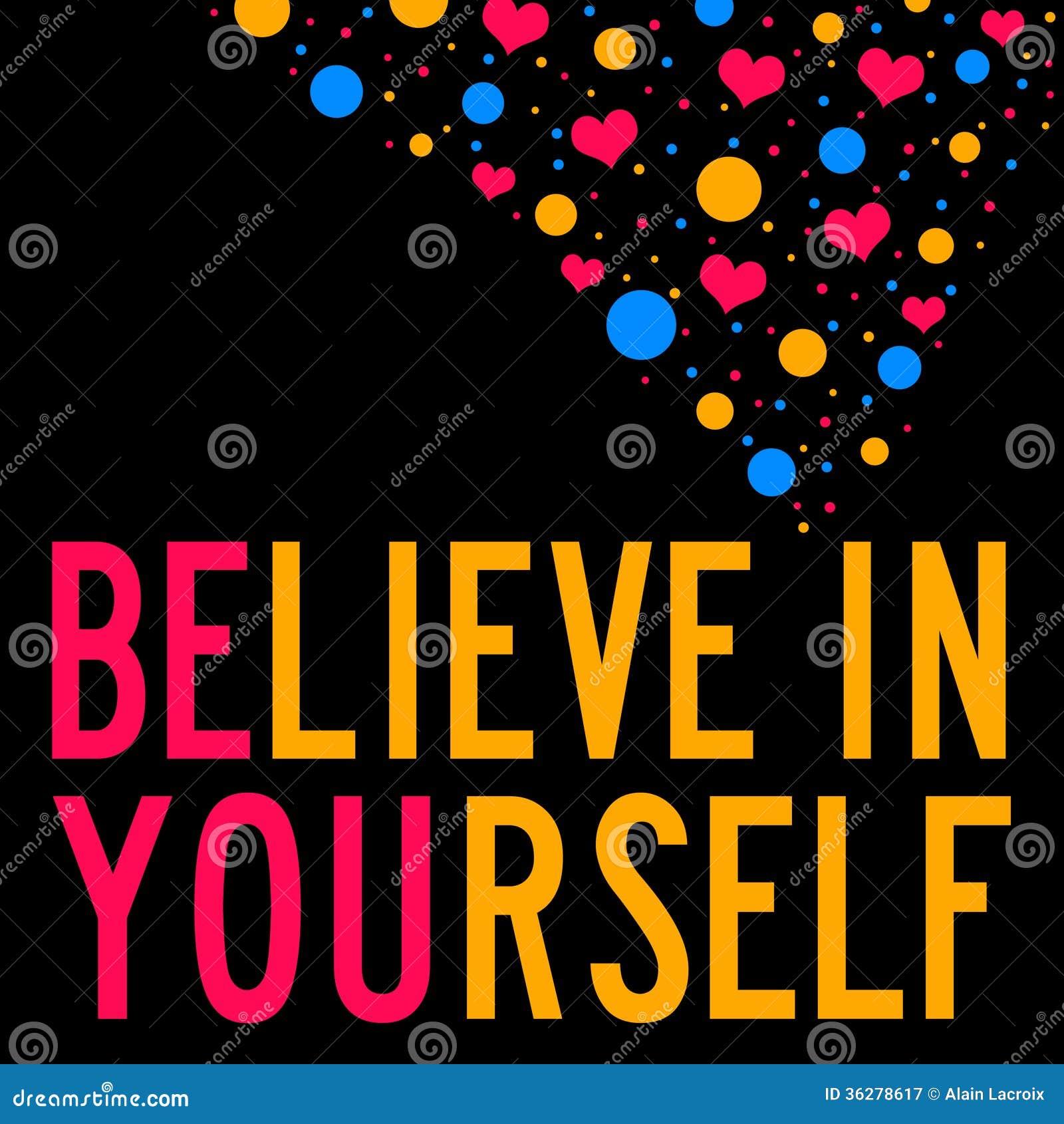 Croyez en vous-même