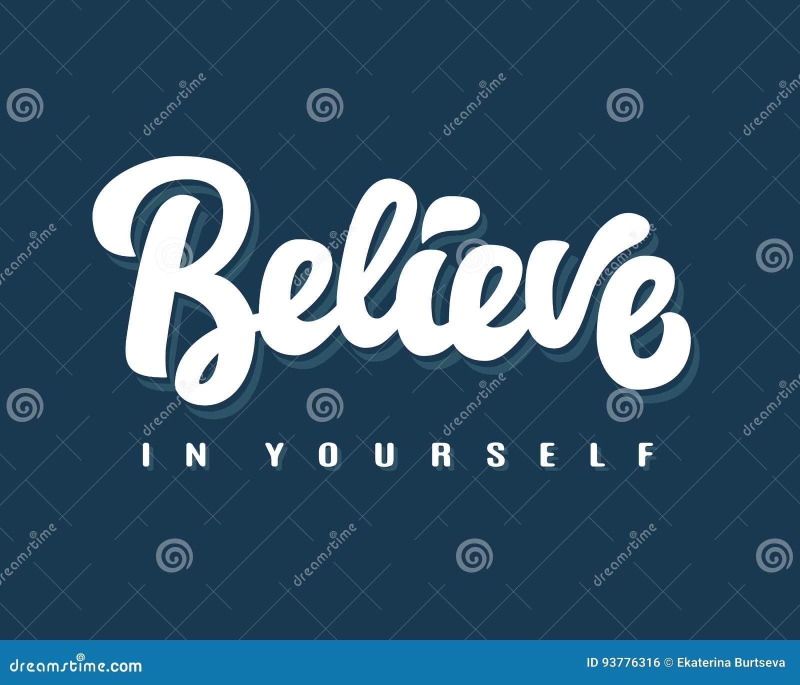 Croyez en vous-même le lettrage écrit par main