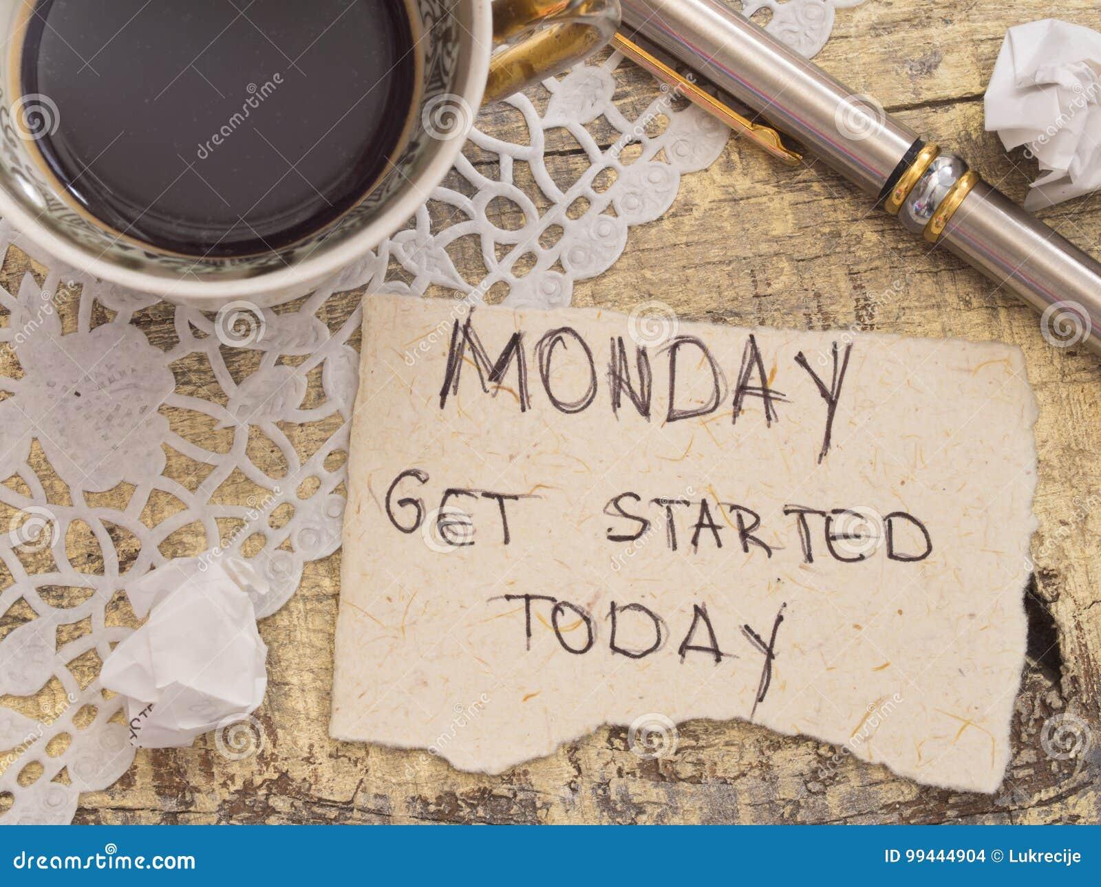 It`s Monday concept