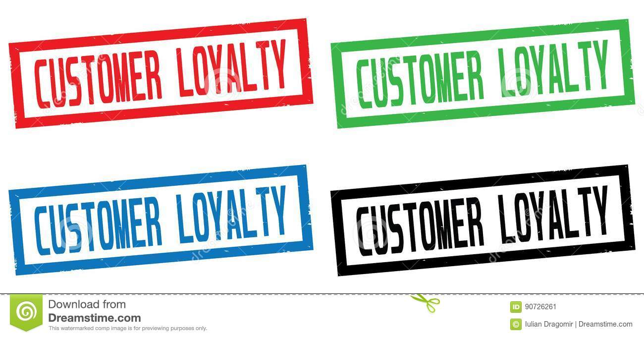 CUSTOMER LOYALTY Text On Rectangle Border Stamp Sign