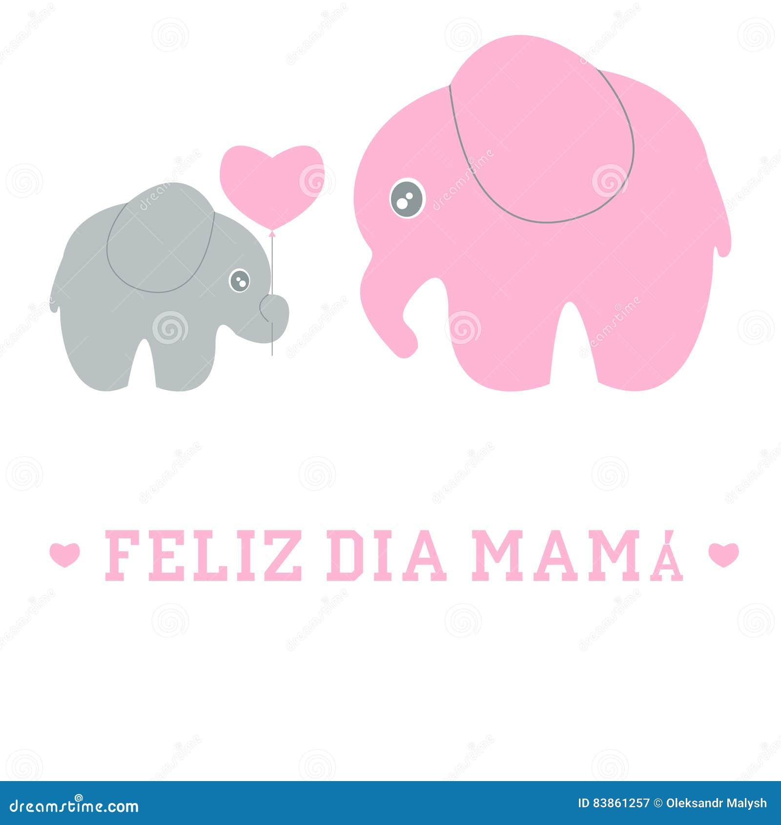 Cute cartoon baby and mom elephant Feliz dia mama spanish happy Mother ... Feliz Dia Mama
