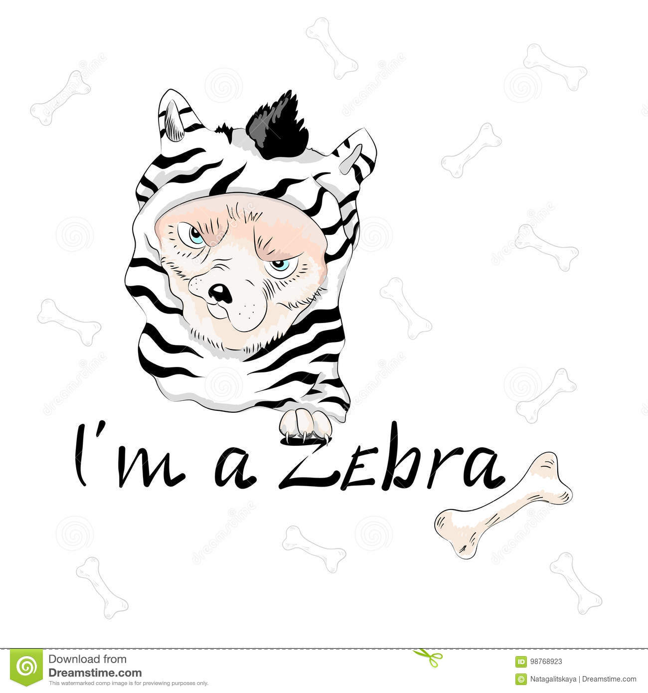Cute dog wearing like zebra with slogan.
